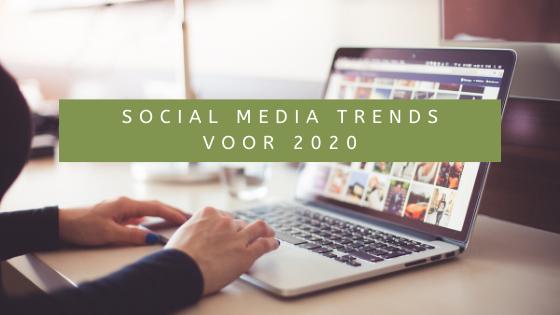 social media trends voor 2020