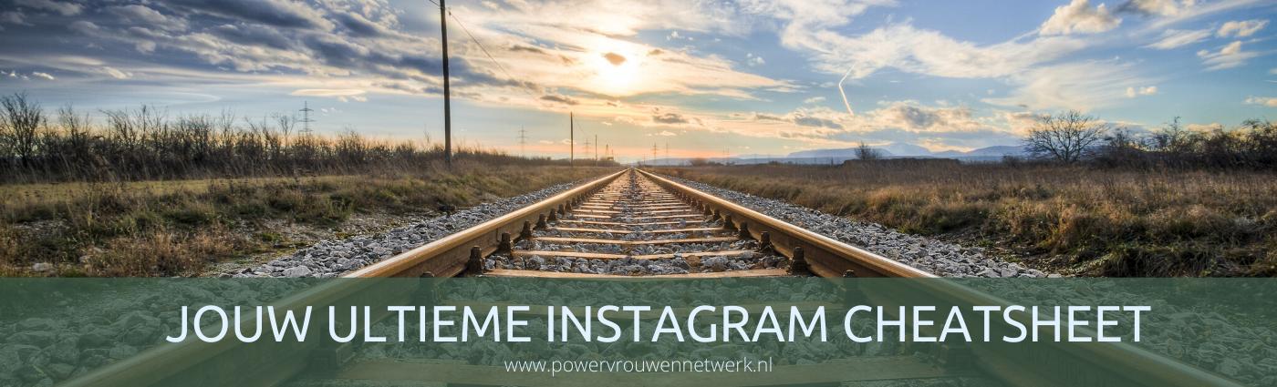 Jouw ultieme Instagram cheatsheet